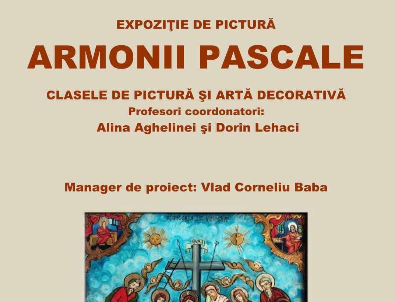 Expoziție pictură – Armonii Pascale